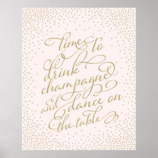 Tijd om Champagne te drink en op de Lijst te Poster