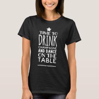 Tijd om champagne te drink en op de lijst te t shirt