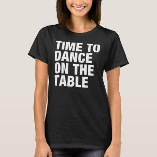 Tijd om op de Lijst te dansen T Shirt