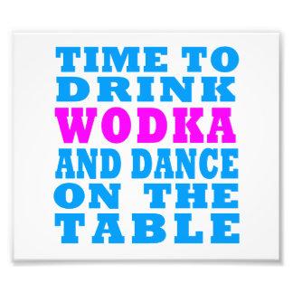 Tijd om Wodka te drink en op de lijst te dansen Foto Afdruk