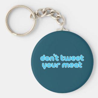 Tjirp niet Uw Vlees keychain Sleutelhanger