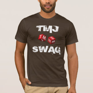 TMJ Swag T Shirt