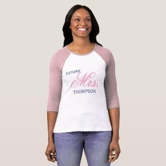 Toekomstige Mevr. Customizable - de Ring van de T Shirt