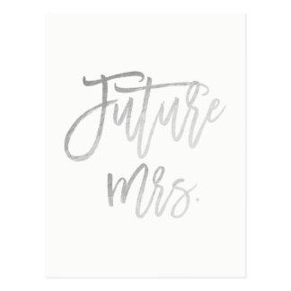 Toekomstige Mevr. Faux Silver Foil Modern bewaart Briefkaart