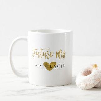 Toekomstige Mevr. Gold Foil Bride Coffee of de Kop