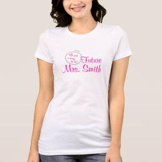Toekomstige Mevr. T Shirt