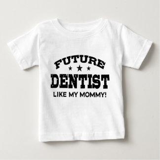 Toekomstige Tandarts zoals Mijn Mama Baby T Shirts
