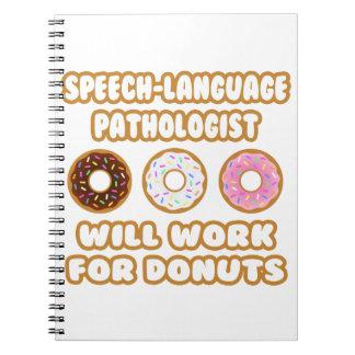 Toespraak-taal Patholoog. Voor Donuts zal werken Ringband Notitieboek