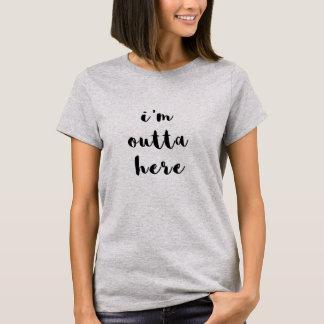 Trendy Typografie | ben ik hier Outta T Shirt