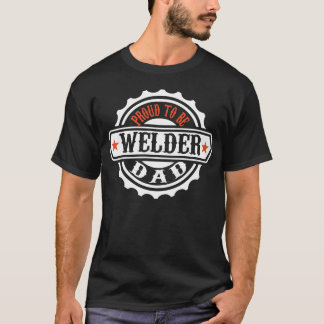 Trots om de Papa van de Lasser te zijn T Shirt
