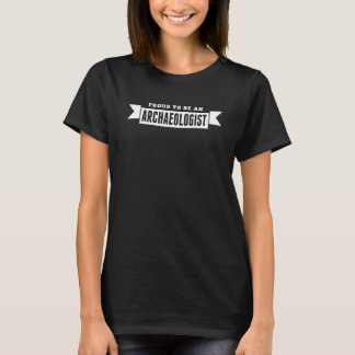 Trots om een Archeoloog te zijn T Shirt