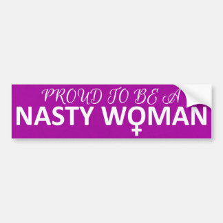 Trots om een Smerige Vrouw te zijn Bumpersticker