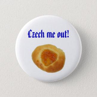 """""""Tsjechisch me uit!"""" speld Ronde Button 5,7 Cm"""