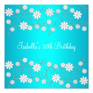 turkooise & Witte Bloemen van de 30ste Verjaardag 13,3x13,3 Vierkante Uitnodiging Kaart