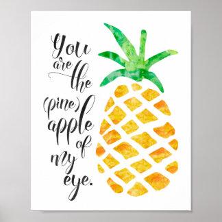 U bent de Ananas van Mijn Poster van het Oog
