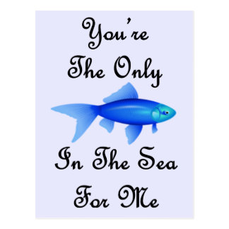 U bent de Enige Vissen in het Zee voor me Citaat Briefkaart