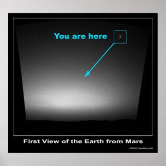 U bent hier - Eerste uitzicht van Aarde Poster