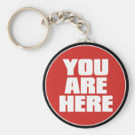 U bent hier Keychain Sleutel Hangers