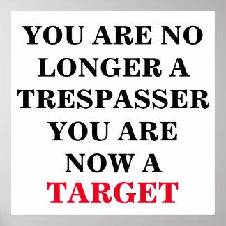 U bent niet meer een overtreder, bent u een doel poster