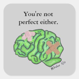 """""""U bent niet perfect één van beide"""" sticker"""