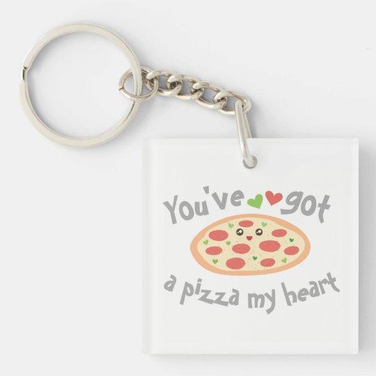 U hebt een Pizza Mijn Woordspeling van de Liefde Sleutelhanger