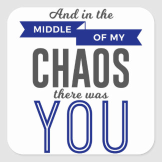 U in de Chaos Vierkante Sticker