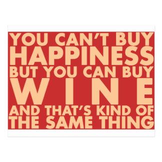 U kunt geen geluk kopen, maar u kunt wijn kopen! briefkaart