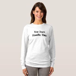 U kunt geen Overhemd behandelen T Shirt