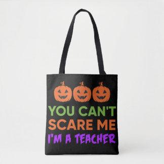U kunt niet me doen schrikken, ben ik een leraar draagtas