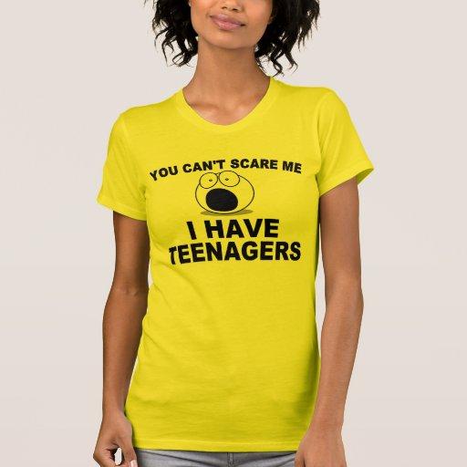 U kunt niet me doen schrikken, heb ik tieners t shirt