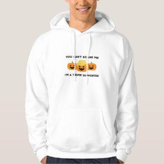 U kunt niet me doen schrikken hoodie