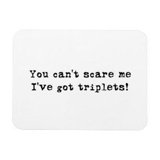 U kunt niet me doen schrikken ik hebt de Magneet v
