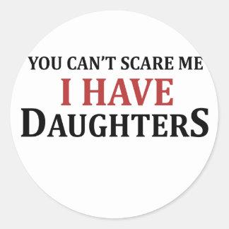 U kunt niet me doen schrikken ik hebt Dochters Ronde Stickers