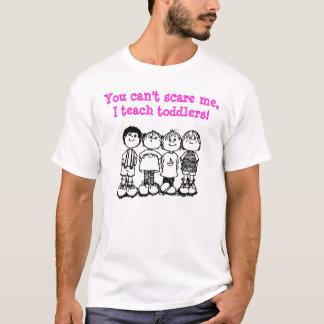 U kunt niet me doen schrikken, onderwijs ik t shirt