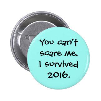 U kunt niet me doen schrikken ronde button 5,7 cm