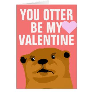 U Otter bent Mijn Valentijn Wenskaart