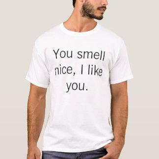 U ruikt aardig, houd ik van u t shirt