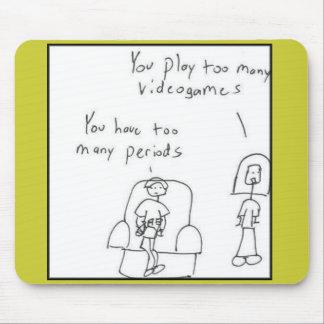 U speelt teveel videospelletjes… muismat