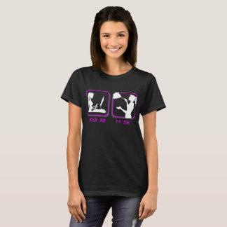 Uw Baan Mijn Schoner Beroep van het Huishouden van T Shirt