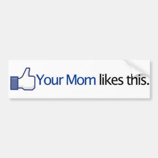 Uw Mamma houdt van dit - de Update van de Status F Bumpersticker