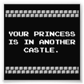 Uw Prinses is in Een ander Kasteel Foto Afdruk