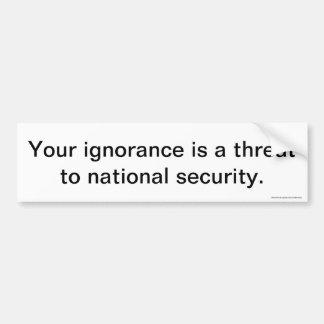 Uw Sticker van de Bumper van de Onwetendheid Bumpersticker