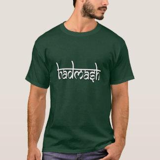Van Badmash (het Ongehoorzame) Overhemd! T Shirt