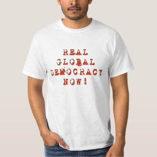"""Van de """"echte Globale Democratie nu"""" de T-shirt"""