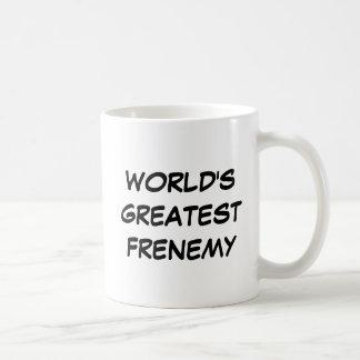 """Van de wereld"" Mok Grootste Frenemy"