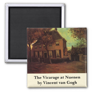 Van Gogh The Pastorie in Nuenen, Vintage Fijn Art. Magneet