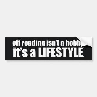 van het roading is geen hobby, is het een levensst bumpersticker