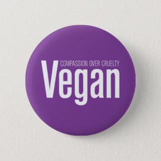 Veganist: Medeleven over Wreedheid Ronde Button 5,7 Cm