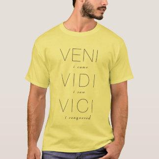 Veni, Vidi, Vici T Shirt