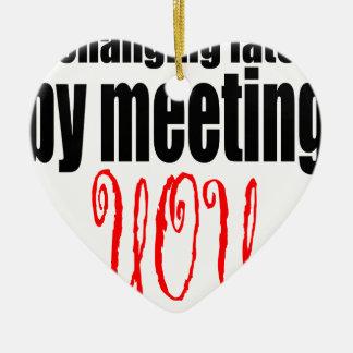 veranderende het lotsvergadering u het flirten keramisch hart ornament